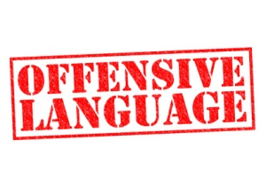 OFFENSIVE LANGUAGE